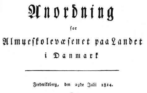 Anordning for Almueskolevæsenet på landet i Danmark 1814.